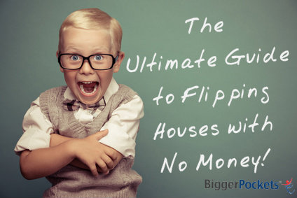 Flipping Houses No Money