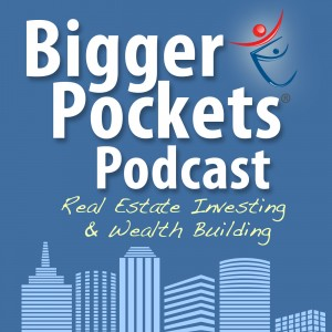 BiggerPockets Podcast _ Real Estate Investing and Wealth Building