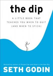 The Dip - by Seth Godin
