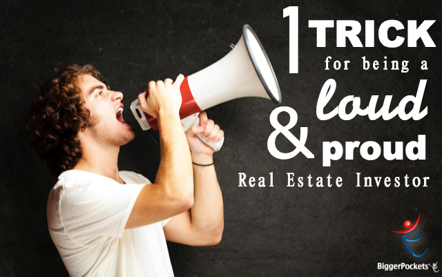 LOUD and Proud Real Estate Investor