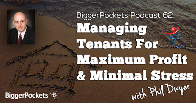 BiggerPockets Show 62 Managing Tenants