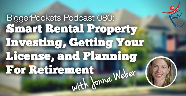 Smart Rental Property Investing, Getting Your License, and Investing For Retirement