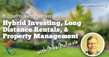 BiggerPockets Podcast 85 Mike McKinzie