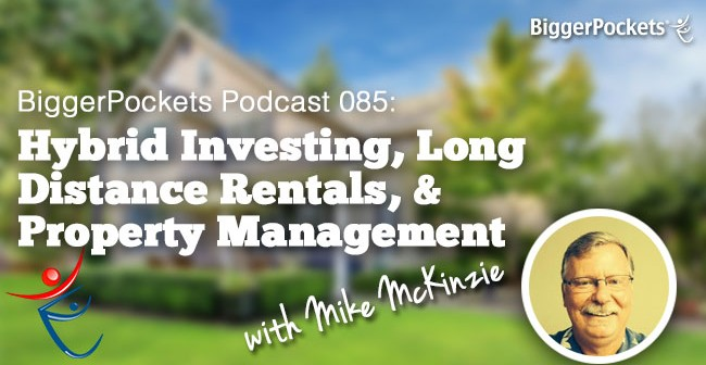 BiggerPockets Podcast 85 Mike McKinzie