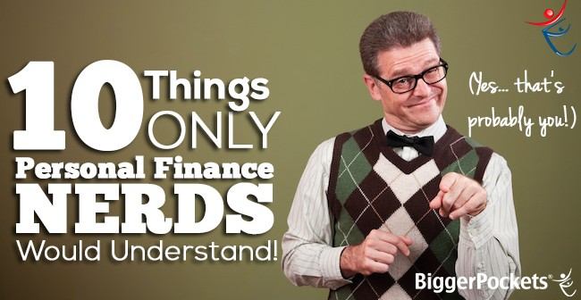 10 Things Personal Finance Nerds