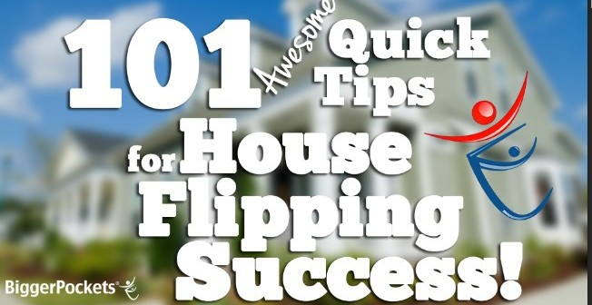 Flipping Houses: 101 Awesome Quick Tips for Success