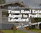 BP Podcast 101: From Real Estate Agent to Profitable Landlord with Dawn Brenengen