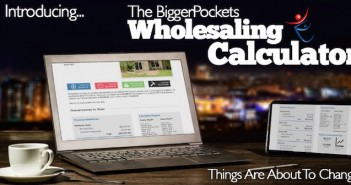 Introducing: The BiggerPockets Wholesaling Calculator (and Cash Buyer Reports!)