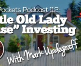 "BP Podcast 112: ""Little Old Lady House"" Investing with Mark Updegraff"