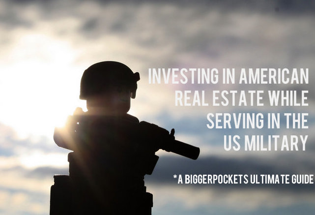 Investing in American Real Estate While Serving in the US Military