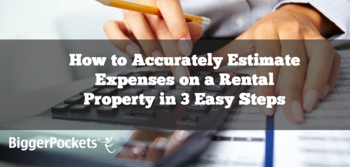 How to Accurately Estimate Expenses on a Rental Property in 3 Easy Steps
